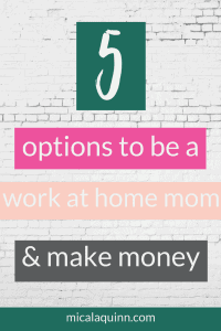 Are you interested in becoming a work from home mom? These are the top five legitimate job opportunities for moms to make extra money from home. Click here to read which one is right for you and how to get started earning money for your family! #momlife #workfromhome #workfromhomemom #stayathomemom