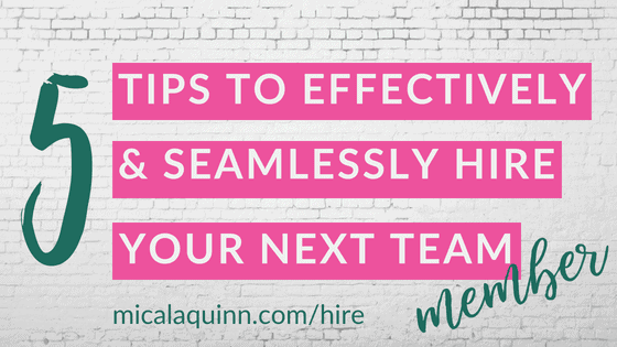 How to effectively hire your next team member