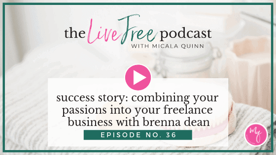 36: Success Story: Combining your passions into your freelance business with Brenna Dean