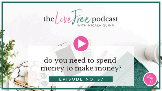 37: Do you need to spend money to make money?