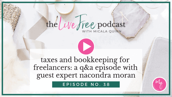 38: Taxes and bookkeeping for freelancers: a q&a episode with guest expert Nacondra Moran