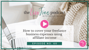 How to cover your freelance business expenses using affiliate income