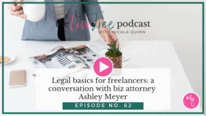 Legal basics for freelancers: a conversation with biz attorney Ashley Meyer