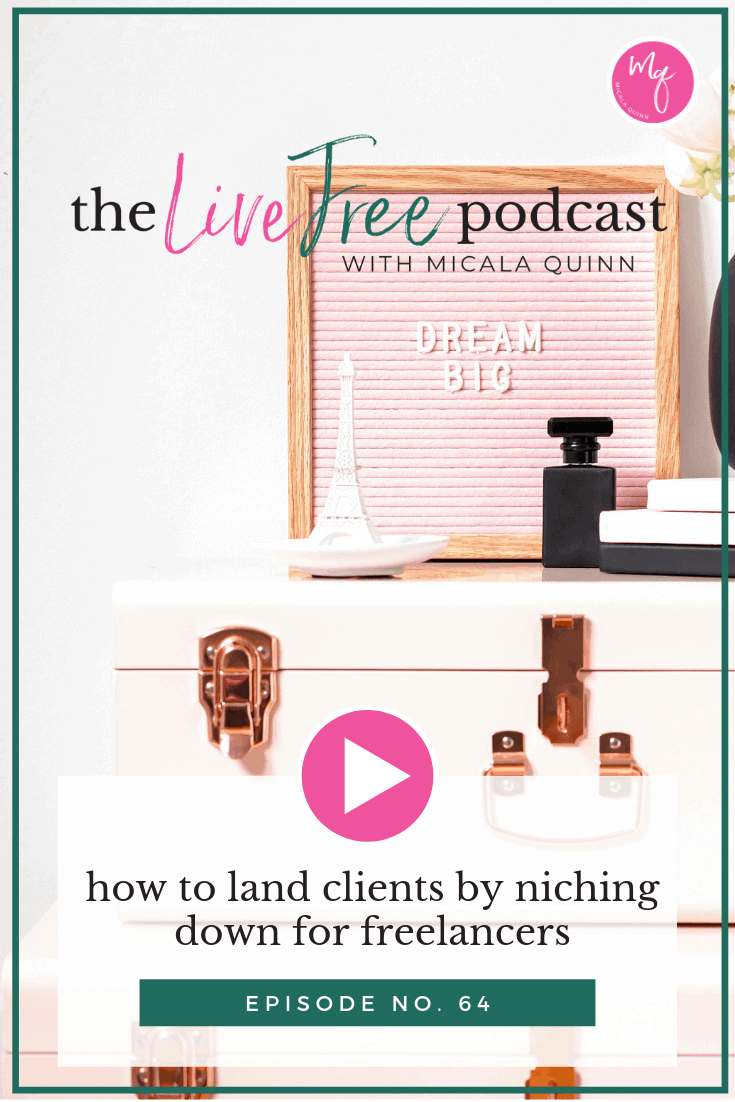 64: How to land clients by niching down for freelancers