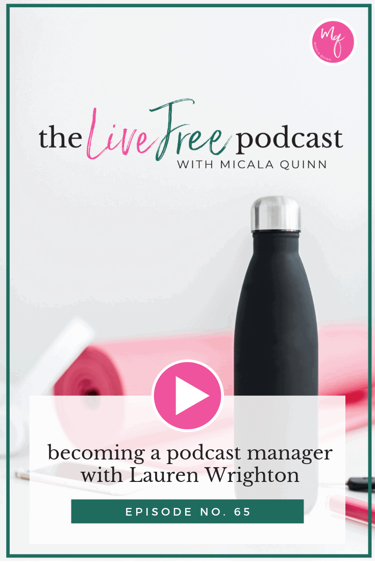 65: Becoming a podcast manager with Lauren Wrighton