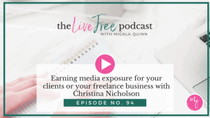 94: Earning media exposure for your clients or your freelance business with Christina Nicholson