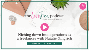 92: Niching down into operations as a freelancer with Natalie Gingrich
