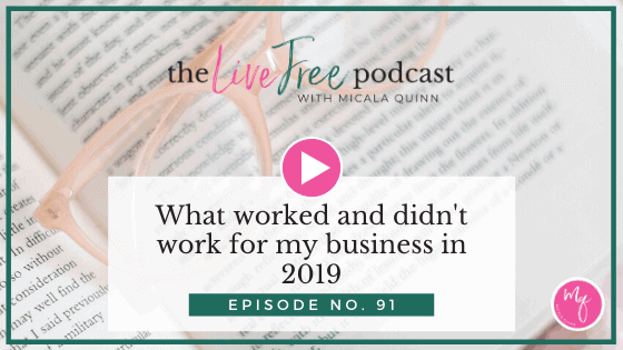 91: What worked and didn't work for my business in 2019