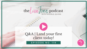 119: Q&A | Land your first client today!