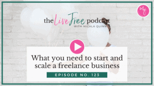 What you need to start and scale a freelance business