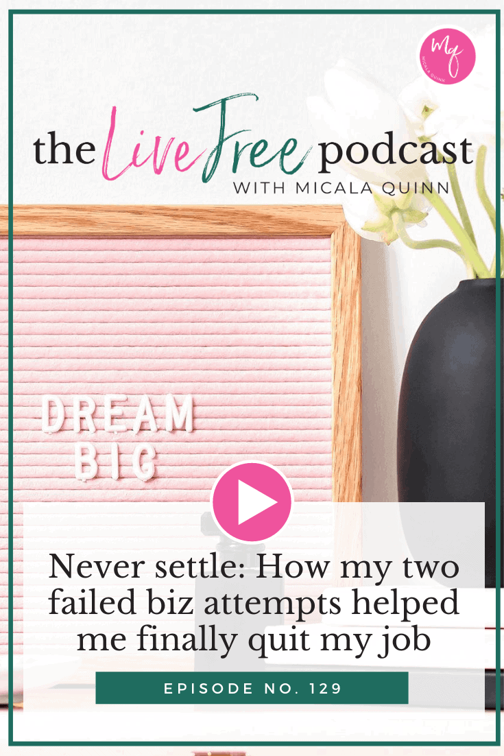 Never settle: How my two failed biz attempts helped me finally quit my job