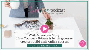 WAHM Success Story: How Courtney Ibinger is helping course creators build their online courses