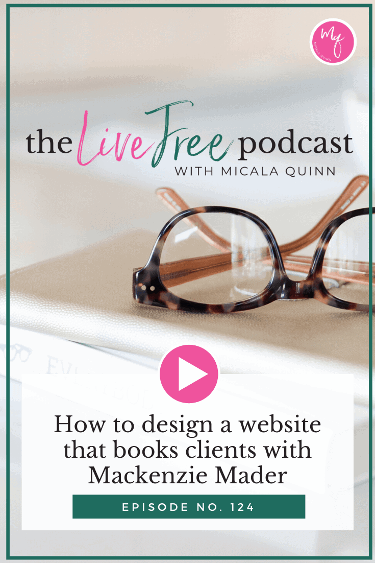 How to design a website that books clients with Mackenzie Mader