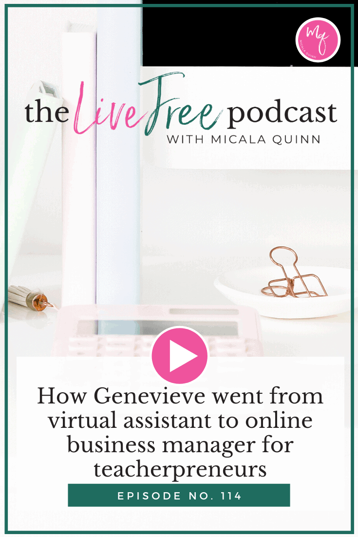 How Genevieve went from virtual assistant to online business manager for teacherpreneurs in less than 6 months