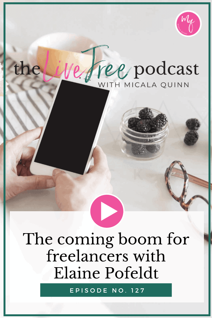 The coming boom for freelancers with Elaine Pofeldt