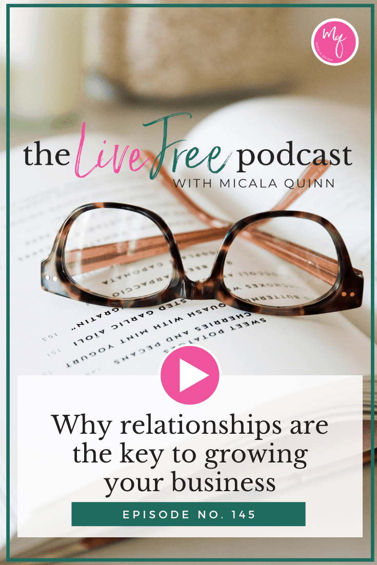 Why relationships are the key to growing your business